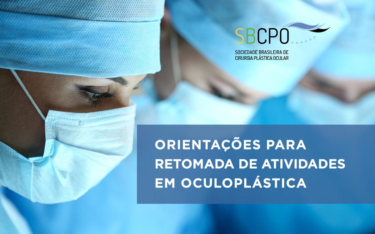 Orientações para retomada de atividades em Oculoplástica