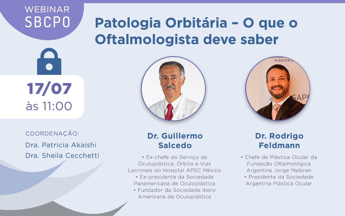 Webinar SBCPO: Patologia Orbitária – O que o Oftalmologista deve saber